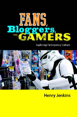 Fans, Bloggers, and Gamers (BOK)