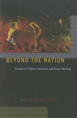 Beyond the Nation: Diasporic Filipino Literature and Queer Reading (BOK)