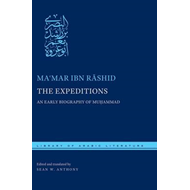 The Expeditions: An Early Biography of Muhammad (BOK)