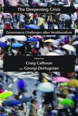 The Deepening Crisis: Governance Challenges After Neoliberalism (BOK)