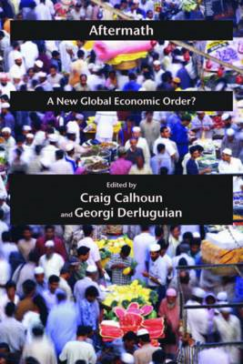 Aftermath: A New Global Economic Order? (BOK)