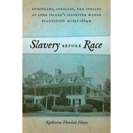 Slavery Before Race (BOK)
