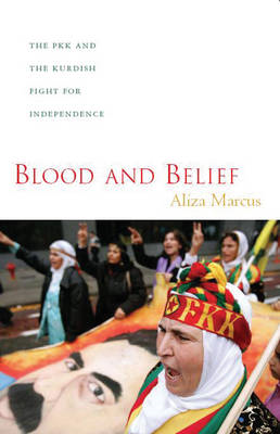 Blood and Belief: The PKK and the Kurdish Fight for Independence (BOK)