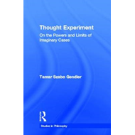 Thought Experiment: On the Powers and Limits of Imaginary Cases (BOK)