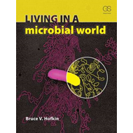 Living in a Microbial World (BOK)