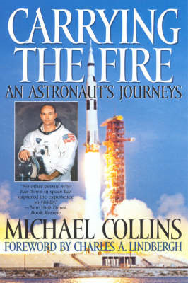 Carrying the Fire: An Astronaut's Journey (BOK)