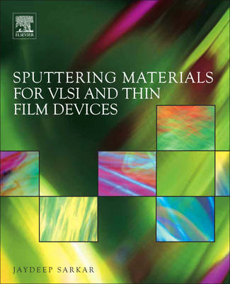 Sputtering Materials for VLSI and Thin Film Devices (BOK)