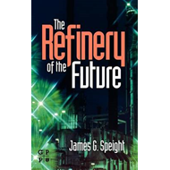 The Refinery of the Future (BOK)