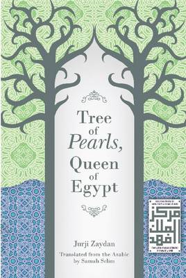 Tree of Pearls, Queen of Egypt (BOK)