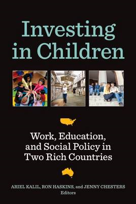 Investing in Children: Work, Education, and Social Policy in Two Rich Countries (BOK)