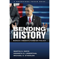 Bending History: Barack Obama's Foreign Policy (BOK)