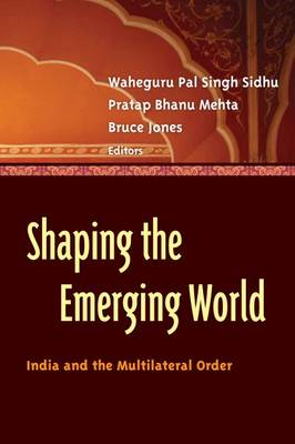 Shaping the Emerging World: India and the Multilateral Order (BOK)