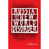 Russia and the New World Disorder (BOK)