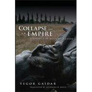 Collapse of an Empire: Lessons for Modern Russia (BOK)