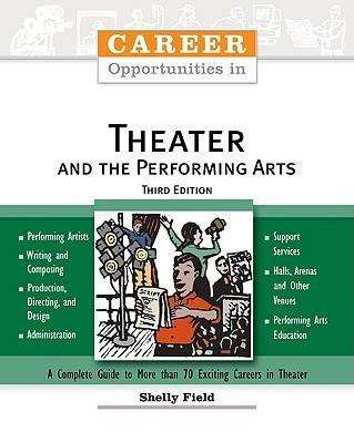 Career Opportunities in Theater and the Performing Arts (BOK)