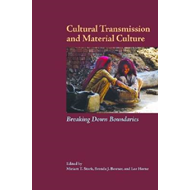 Cultural Transmission and Material Culture: Breaking Down Boundaries (BOK)