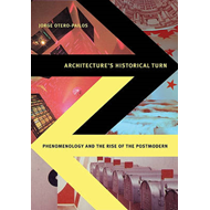 Architecture's Historical Turn (BOK)
