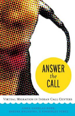 Answer the Call: Virtual Migration in Indian Call Centers (BOK)