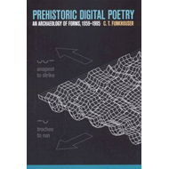 Prehistoric Digital Poetry: An Archaeology of Forms, 1959-1995 (BOK)