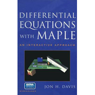 Differential Equations with Maple: An Interactive Approach (BOK)
