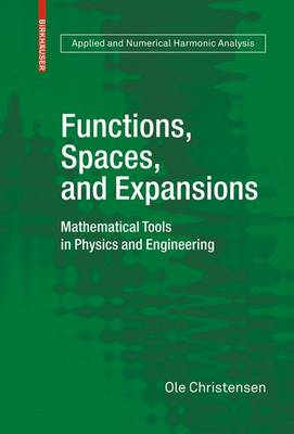 Functions, Spaces, and Expansions (BOK)