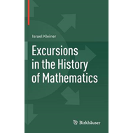 Excursions in the History of Mathematics (BOK)