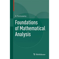 Foundations of Mathematical Analysis (BOK)