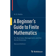 Beginner's Guide to Finite Mathematics (BOK)
