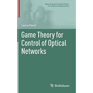 Game Theory for Control of Optical Networks (BOK)