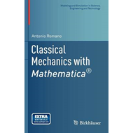 Classical Mechanics with Mathematica (R) (BOK)