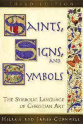 Saints, Signs, and Symbols: The Symbolic Language of Christian Art (BOK)