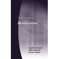 Field Guide to Illumination (BOK)