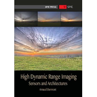 High Dynamic Range Imaging: Sensors and Architectures (BOK)