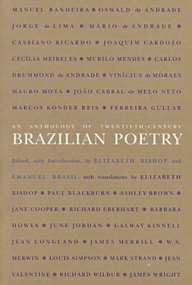 An Anthology of Twentieth-Century Brazilian Poetry (BOK)