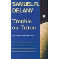 Trouble on Triton: An Ambiguous Heterotopia (BOK)