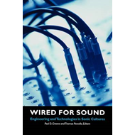Wired for Sound (BOK)