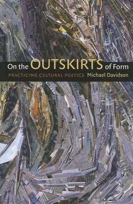 On the Outskirts of Form: Practicing Cultural Poetics (BOK)