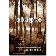 Here be Dragons: Exploring Fantasy Maps and Settings (BOK)