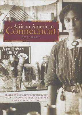 African American Connecticut Explored (BOK)