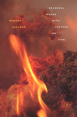 Seasonal Works with Letters on Fire (BOK)