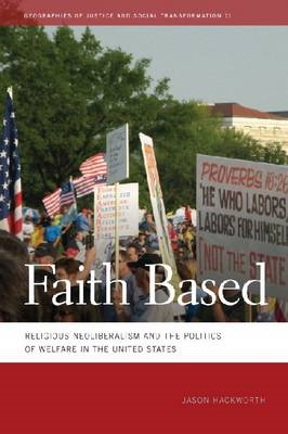 Faith Based: Religious Neoliberalism and the Politics of Welfare in the United States (BOK)