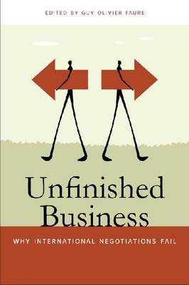 Unfinished Business: Why International Negotiations Fall (BOK)