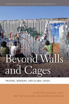 Beyond Walls and Cages: Prisons, Borders and Global Crisis (BOK)