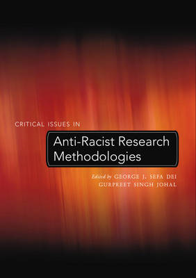 Critical Issues in Anti-Racist Research Methodologies (BOK)