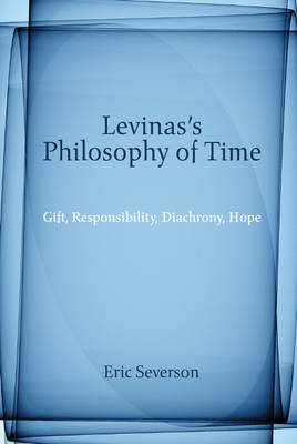 Levinas's Philosophy of Time (BOK)