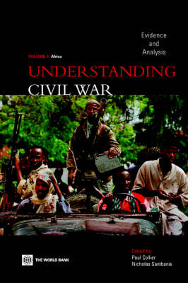 Understanding Civil Wars: Evidence and Analysis: v. 1: Africa (BOK)