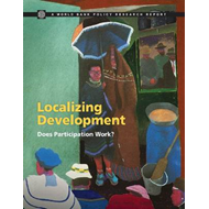 Localizing Development: Does Participation Work? (BOK)