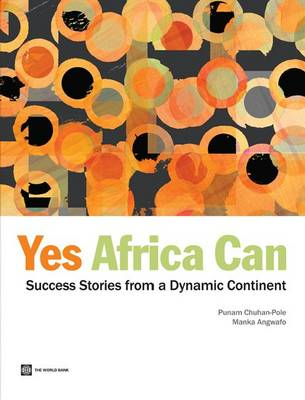 Yes Africa Can: Success Stories from a Dynamic Continent (BOK)