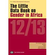 The Little Data Book on Gender in Africa: 2012/2013 (BOK)