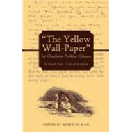 Yellow Wall-paper by Charlotte Perkins Gilman (BOK)